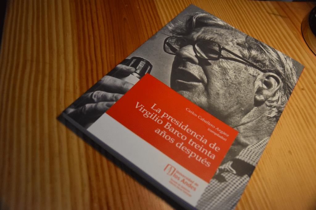 Portada del libro La presidencia de Virgilio Barco treinta años después.